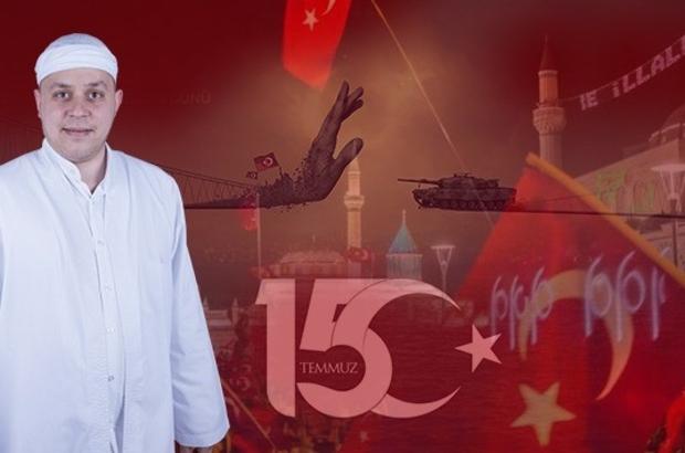 """Aydınlı Mehmet Hoca'dan 15 Temmuz mesajı """"Bu toprakların şiiri 'Korkma' diyerek başlar'"""