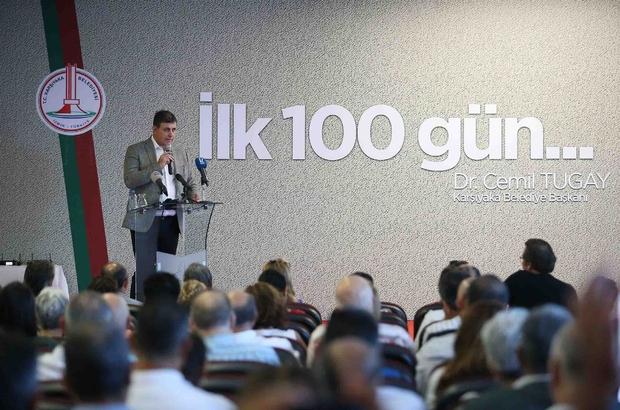 """Başkan Tugay'dan """"ilk 100 gün"""" raporu"""