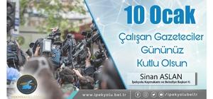 Kaymakam Aslan'dan 10 Ocak Çalışan Gazeteciler Günü mesajı