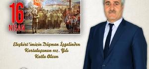 Eleşkirt Belediye Başkanı Yakut'tan Eleşkirt'in Kurtuluş Yıl Dönümü Mesajı