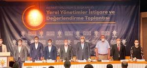 Ak Parti Yerel Yönetimler İstişare toplantısı yapıldı