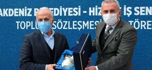 """Akdeniz'de toplu iş sözleşmesi protokolü imzalandı Akdeniz Belediye Başkanı Mustafa Gültak: """"İşçi çıkarmayan ender belediyeler arasındayız"""""""