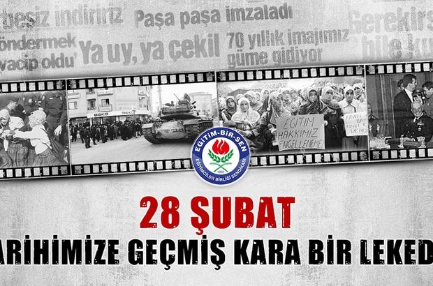 """Eğitim-Bir-Sen'den 28 Şubat açıklaması Yıldız: """"28 Şubat tarihimize geçmiş kara bir lekedir"""""""
