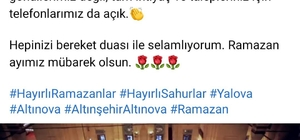 Belediye Başkanı cep telefonunu sosyal medya hesabından paylaştı Altınova Belediye Başkanı, hemşehrilerine Ramazan mesajını sosyal medya üzerinden verdi, sıkıntısı olan herkesin 24 saat şahsi numarasından ulaşabileceğini duyurdu