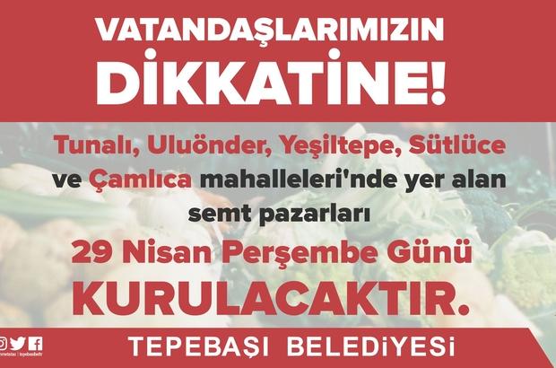 Tepebaşı semt pazarları için yeni düzenleme Tunalı, Uluönder, Yeşiltepe, Çamlıca ve Sütlüce semt pazarları yarın halkı hizmetinde olacak