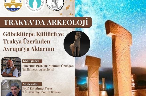 Göbeklitepe, Edirne'de masaya yatırıldı Göbeklitepe için Edirne'de konferans düzenlendi