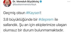 """Kayseri'deki deprem Kayseri Büyükşehir Belediye Başkanı Memduh Büyükkılıç: """"Şuana kadar olumsuz bir durum bulunmamaktadır"""""""