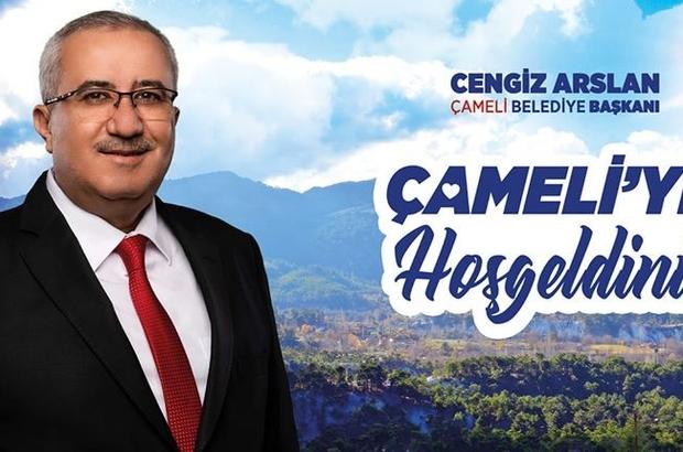 Başkan Arslan'dan Çameli'ye gelenlere 'Hoş geldiniz' mesajı