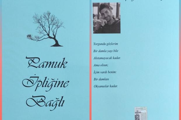 Şair Recep Atmaca'nın 'Pamuk İpliğine Bağlı' adlı şiir kitabı yayınlandı