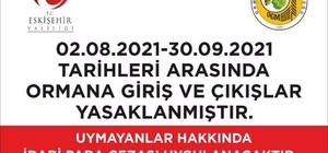 Eskişehir'de ormanlara giriş-çıkışlar yasaklandı