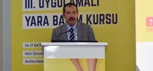 """Hitit Üniversitesi'nde üçüncü uygulamalı yara bakım kursu start aldı Prof. Dr. Bülent Ertuğrul: """"Türkiye'nin en büyük yara bakım merkezi Çorum'da bulunuyor"""""""